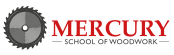 The Mercury School of Woodwork